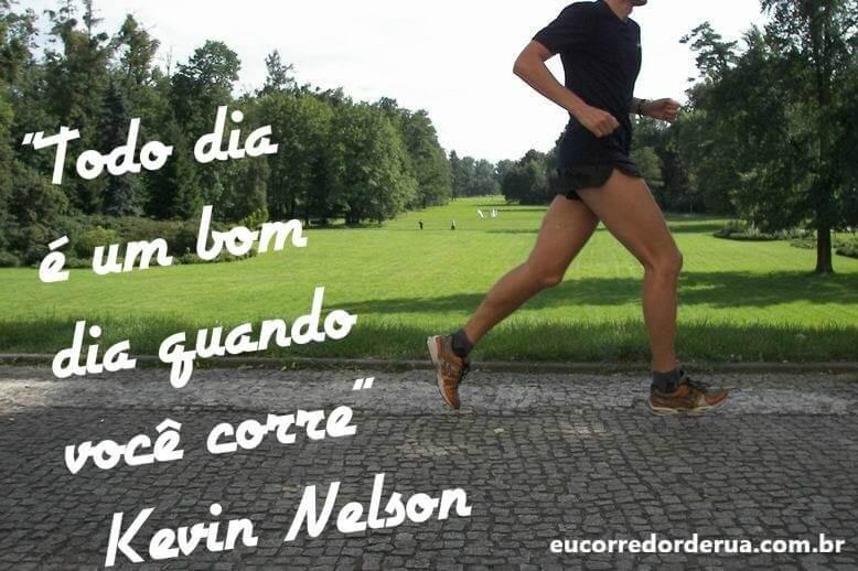 Todo dia é Bom quando Você Corre